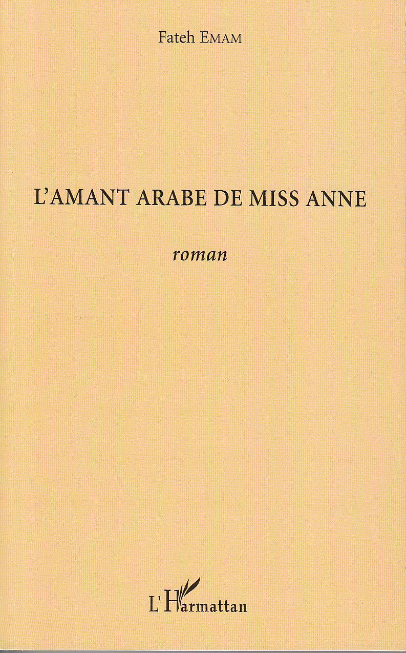 L'AMANT ARABE DE MISS ANNE